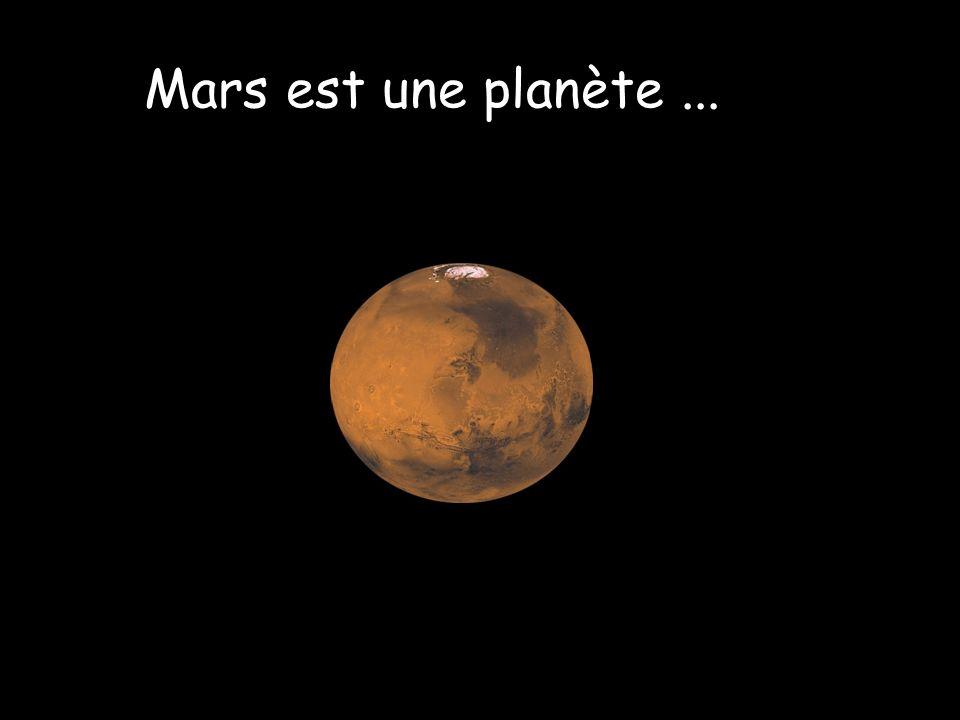 Mars est une planète ...