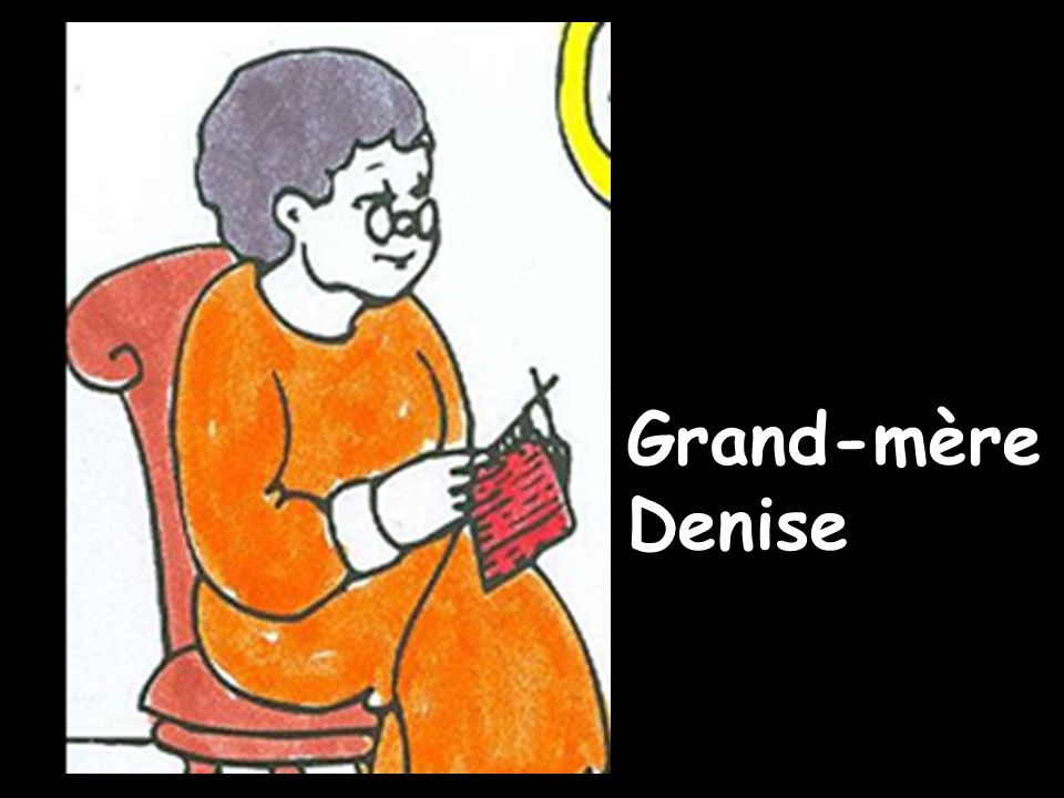 Grand-mère Denise