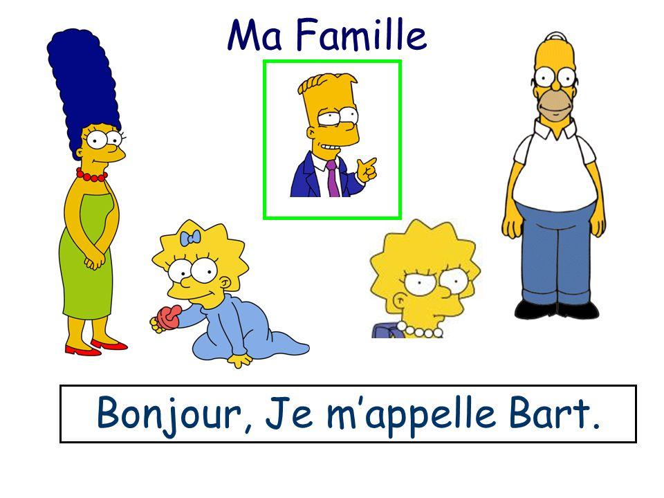 Bonjour, Je m'appelle Bart.