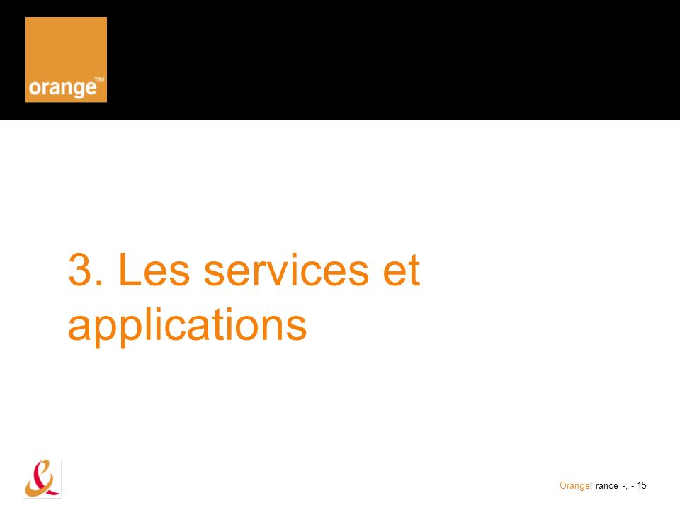 3. Les services et applications