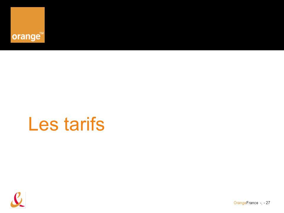Les tarifs OrangeFrance -, - 27