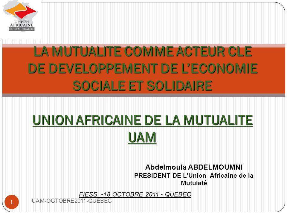 Abdelmoula ABDELMOUMNI PRESIDENT DE L'Union Africaine de la Mutulaté