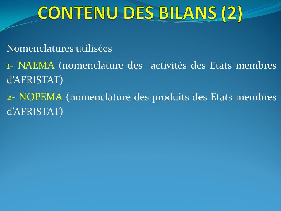 CONTENU DES BILANS (2) Nomenclatures utilisées