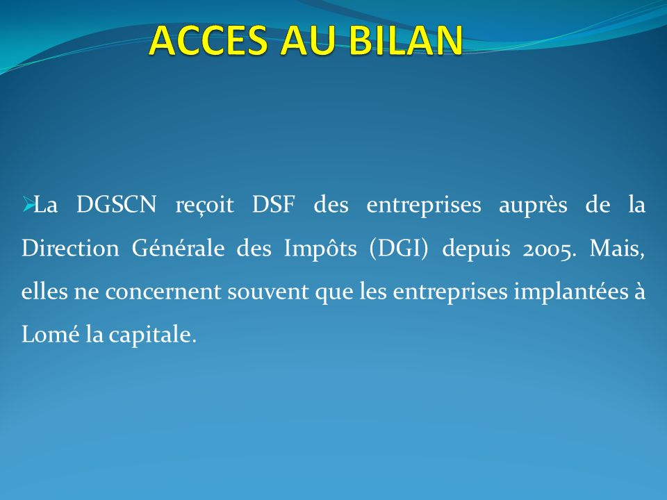 ACCES AU BILAN