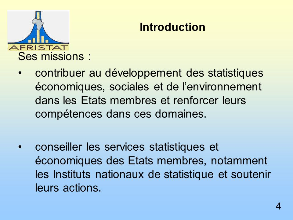 Introduction Ses missions :