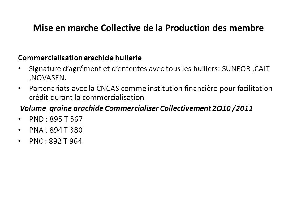 Mise en marche Collective de la Production des membre
