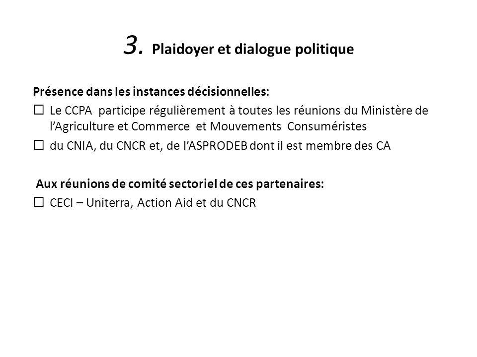 3. Plaidoyer et dialogue politique