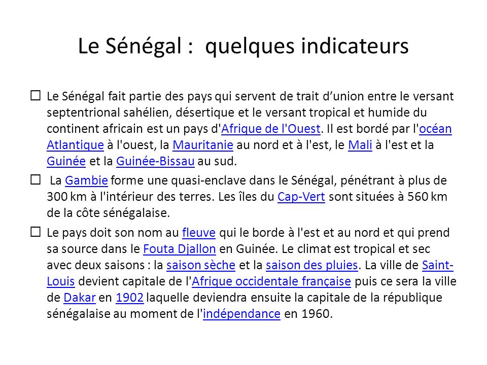 Le Sénégal : quelques indicateurs