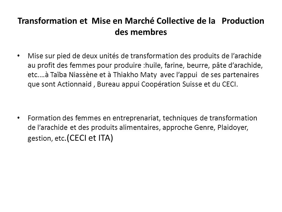 Transformation et Mise en Marché Collective de la Production des membres