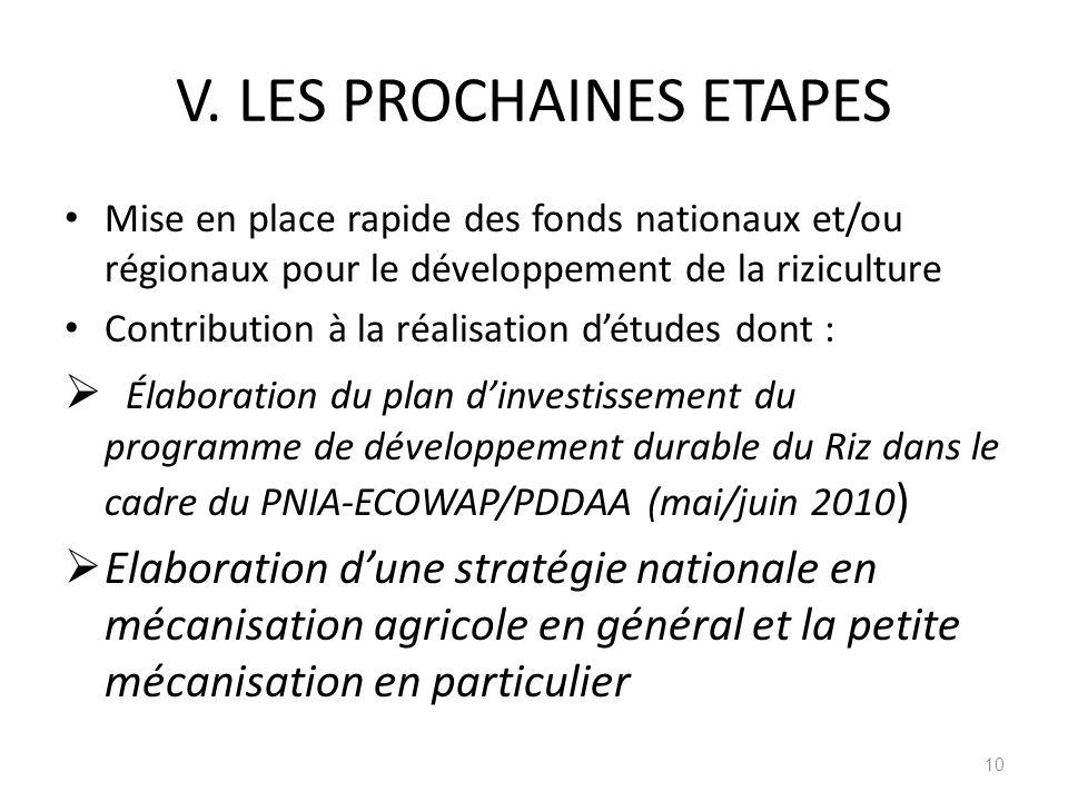V. LES PROCHAINES ETAPES