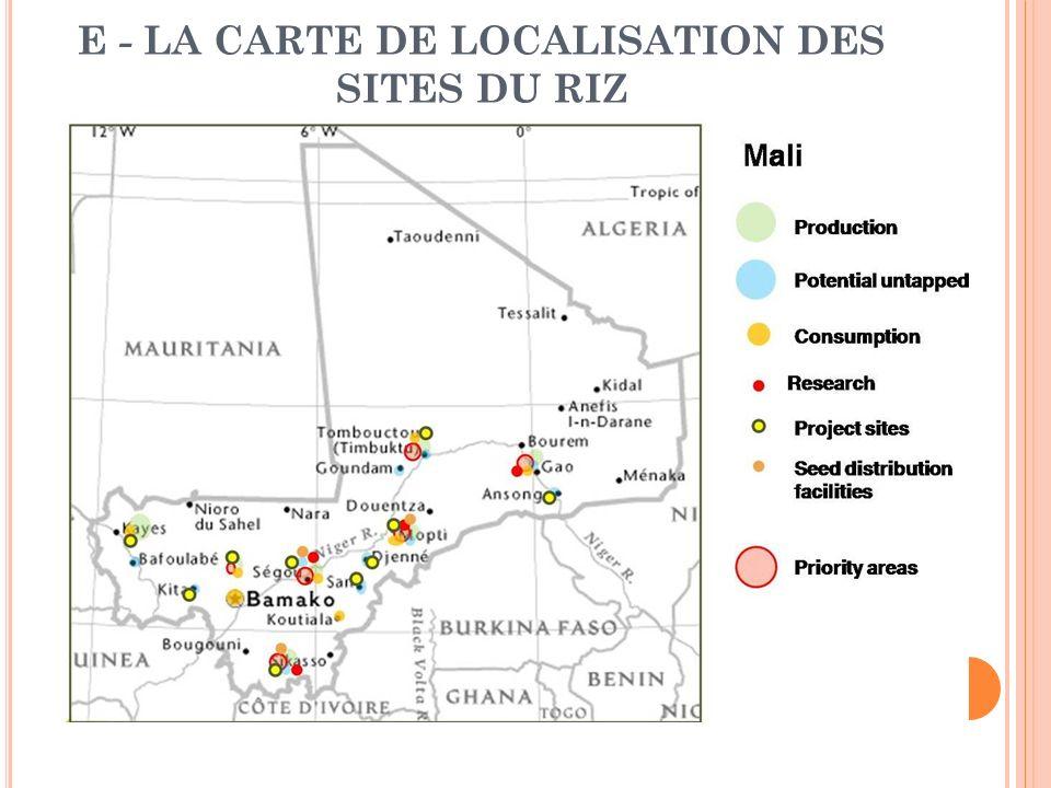 E - La carte de localisation des sites du riz