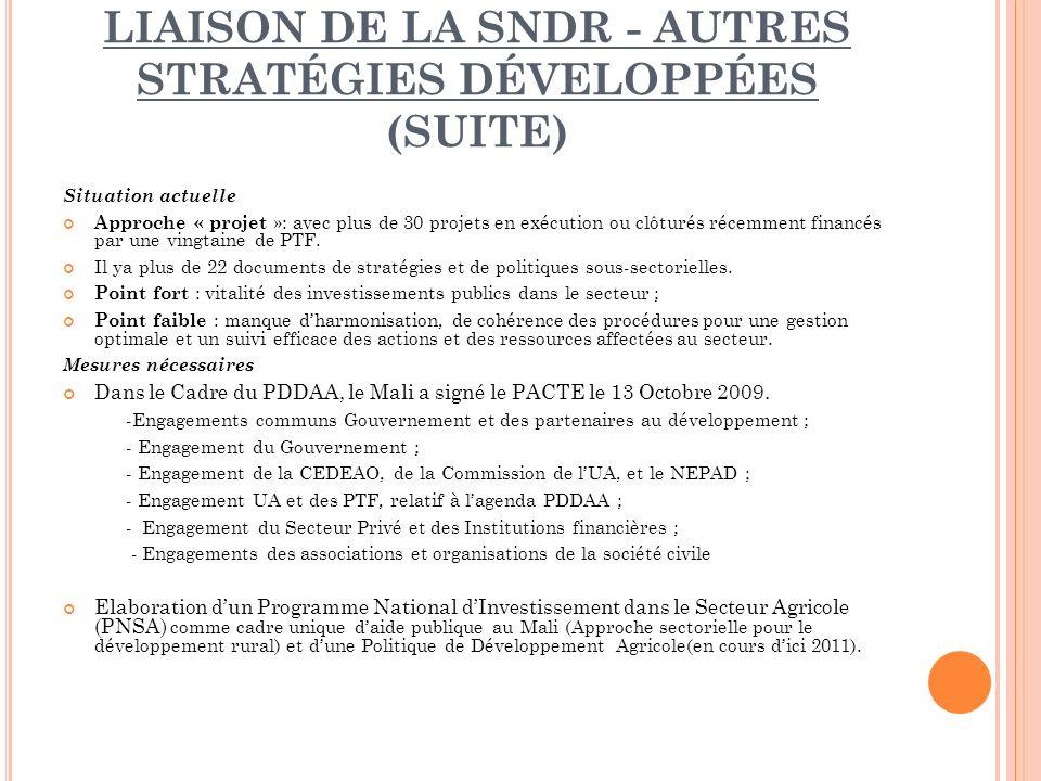 Liaison de la SNDR - autres stratégies développées (suite)