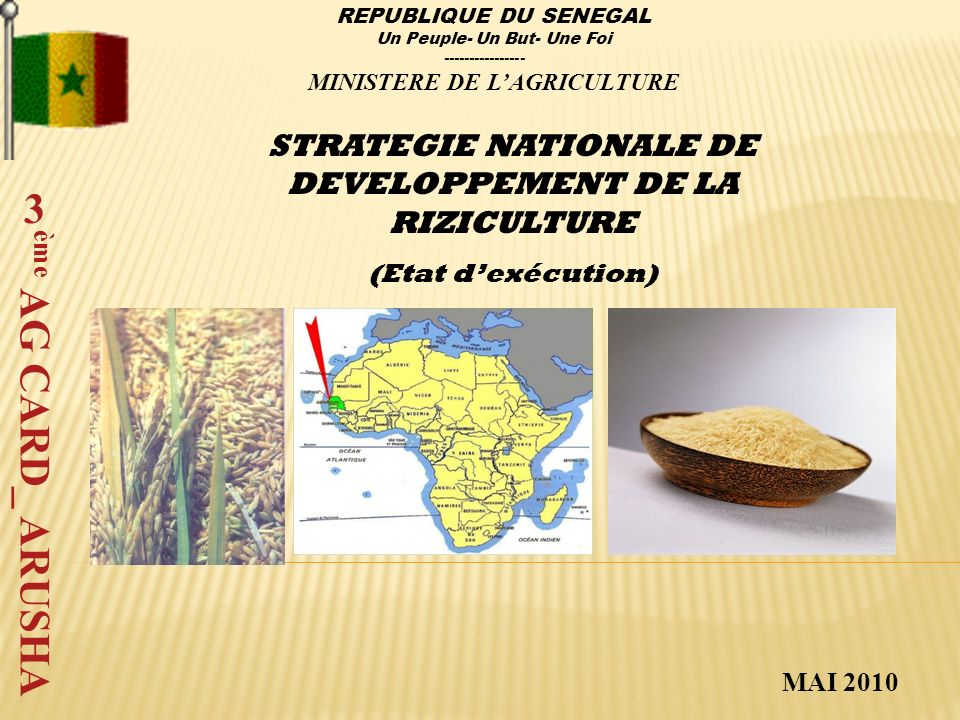 REPUBLIQUE DU SENEGAL Un Peuple- Un But- Une Foi ---------------- MINISTERE DE L'AGRICULTURE.