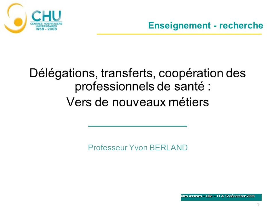 Délégations, transferts, coopération des professionnels de santé :