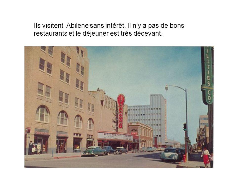 Ils visitent Abilene sans intérêt