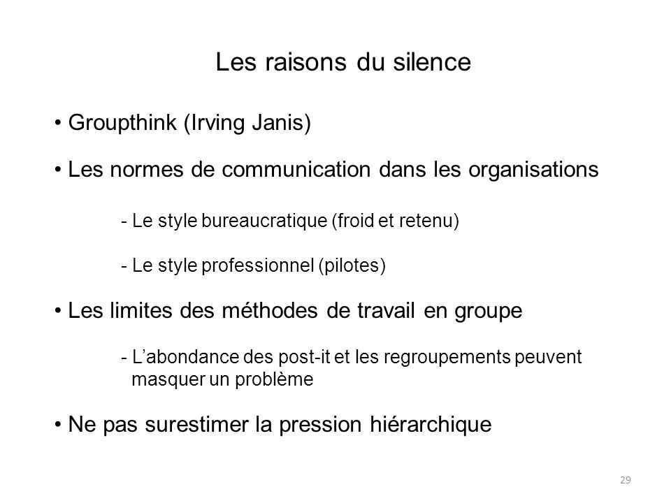 Les raisons du silence Groupthink (Irving Janis)