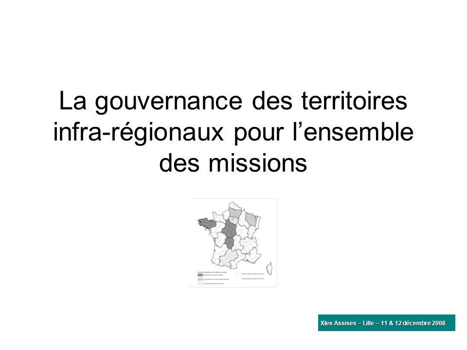 La gouvernance des territoires infra-régionaux pour l'ensemble des missions