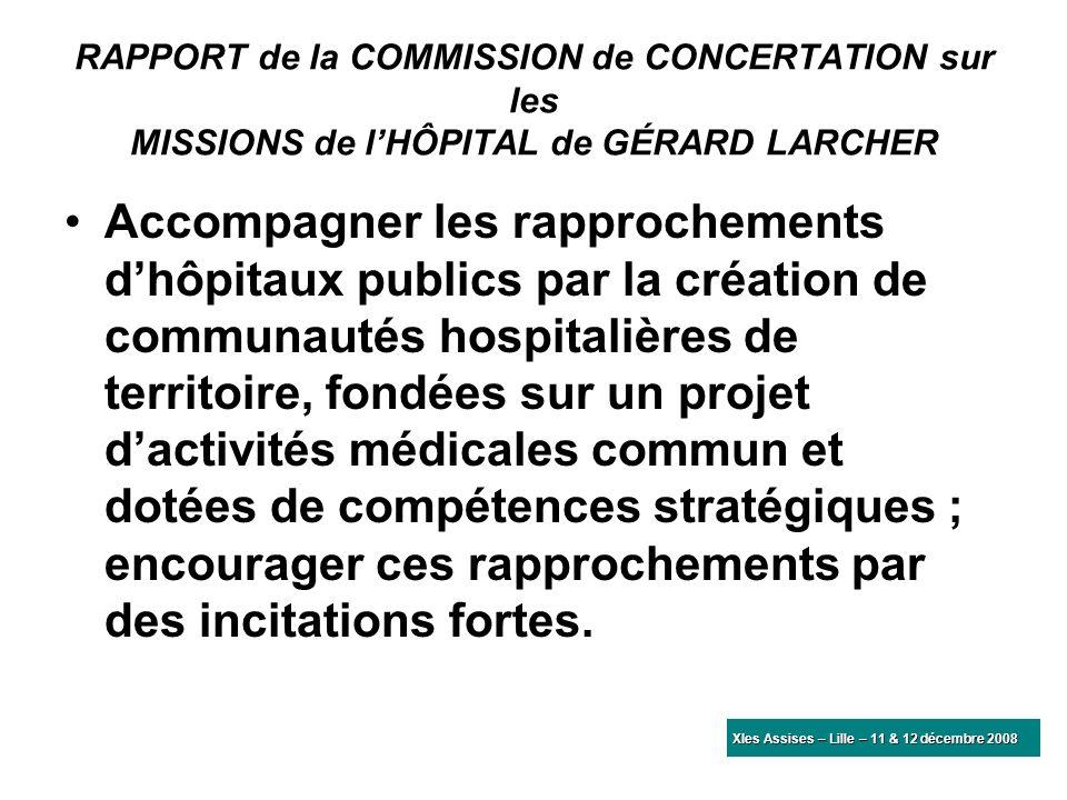 RAPPORT de la COMMISSION de CONCERTATION sur les MISSIONS de l'HÔPITAL de GÉRARD LARCHER