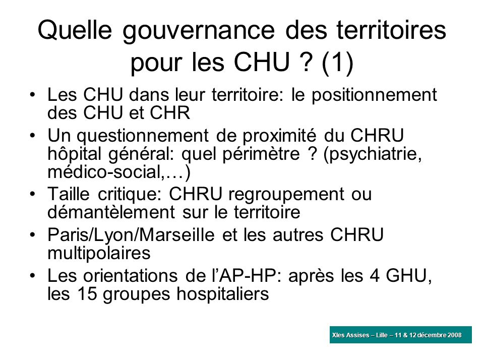 Quelle gouvernance des territoires pour les CHU (1)