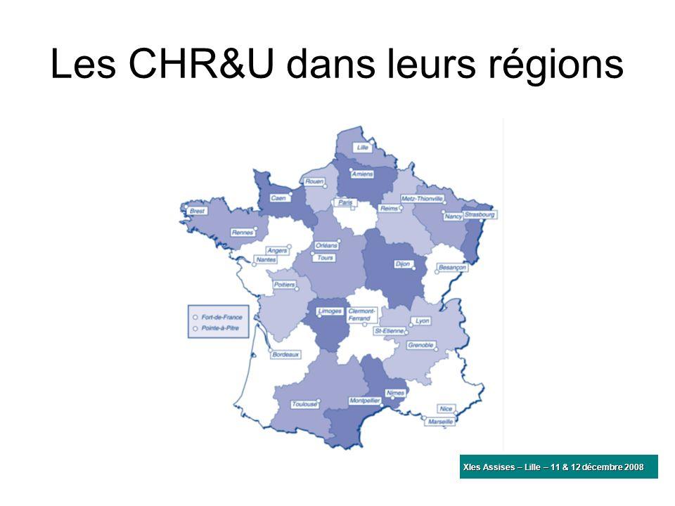 Les CHR&U dans leurs régions