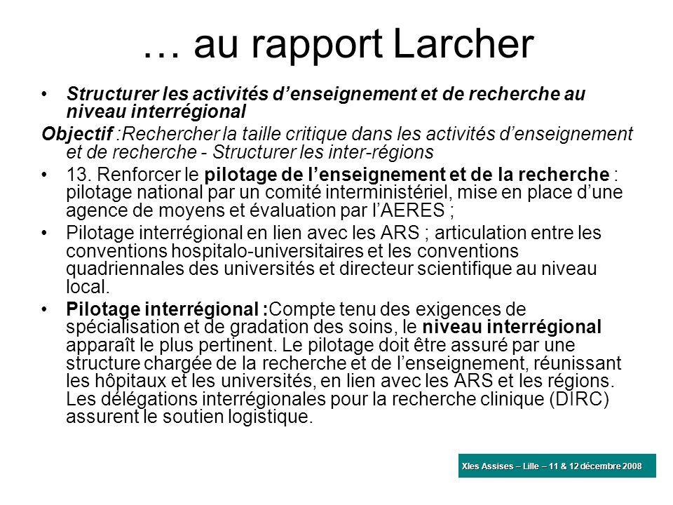 … au rapport Larcher Structurer les activités d'enseignement et de recherche au niveau interrégional.