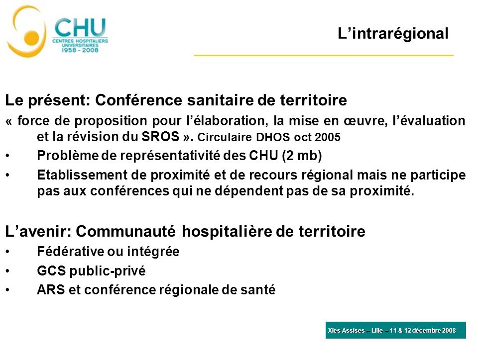 Le présent: Conférence sanitaire de territoire