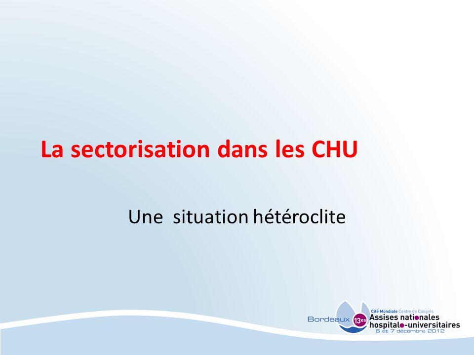 La sectorisation dans les CHU