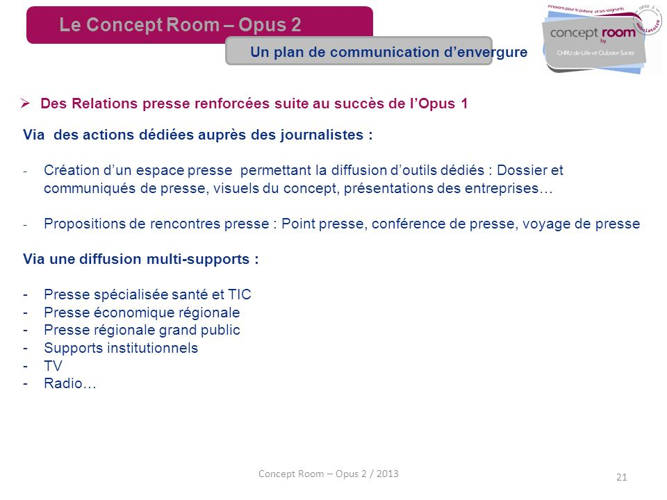 Le Concept Room – Opus 2 Un plan de communication d'envergure