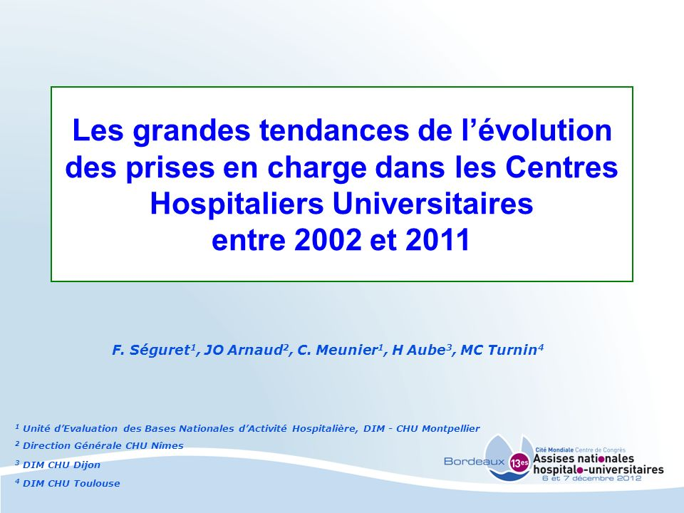 F. Séguret1, JO Arnaud2, C. Meunier1, H Aube3, MC Turnin4