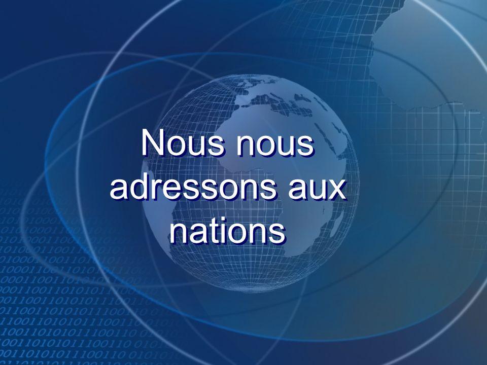 Nous nous adressons aux nations