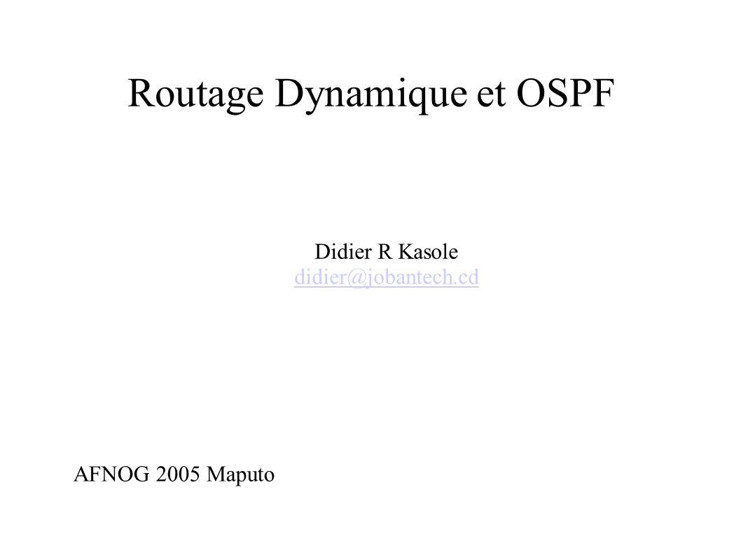 Routage Dynamique et OSPF