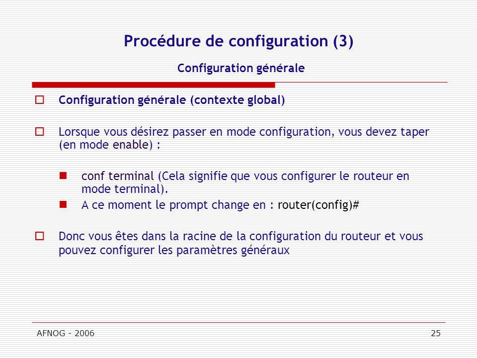 Procédure de configuration (3) Configuration générale