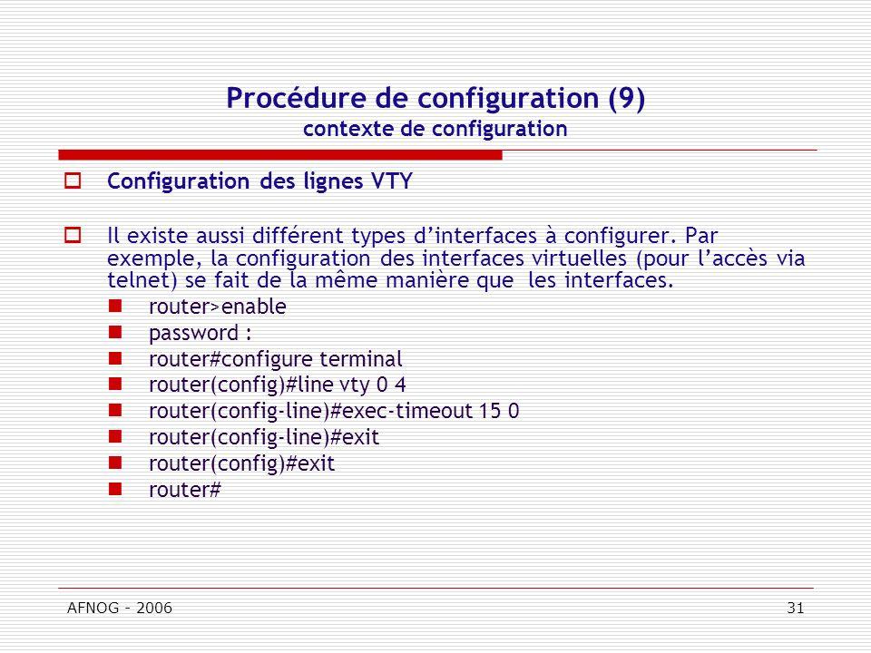 Procédure de configuration (9) contexte de configuration