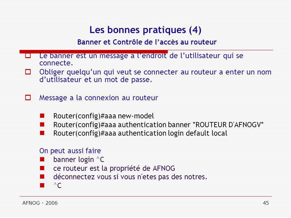 Les bonnes pratiques (4) Banner et Contrôle de l'accès au routeur