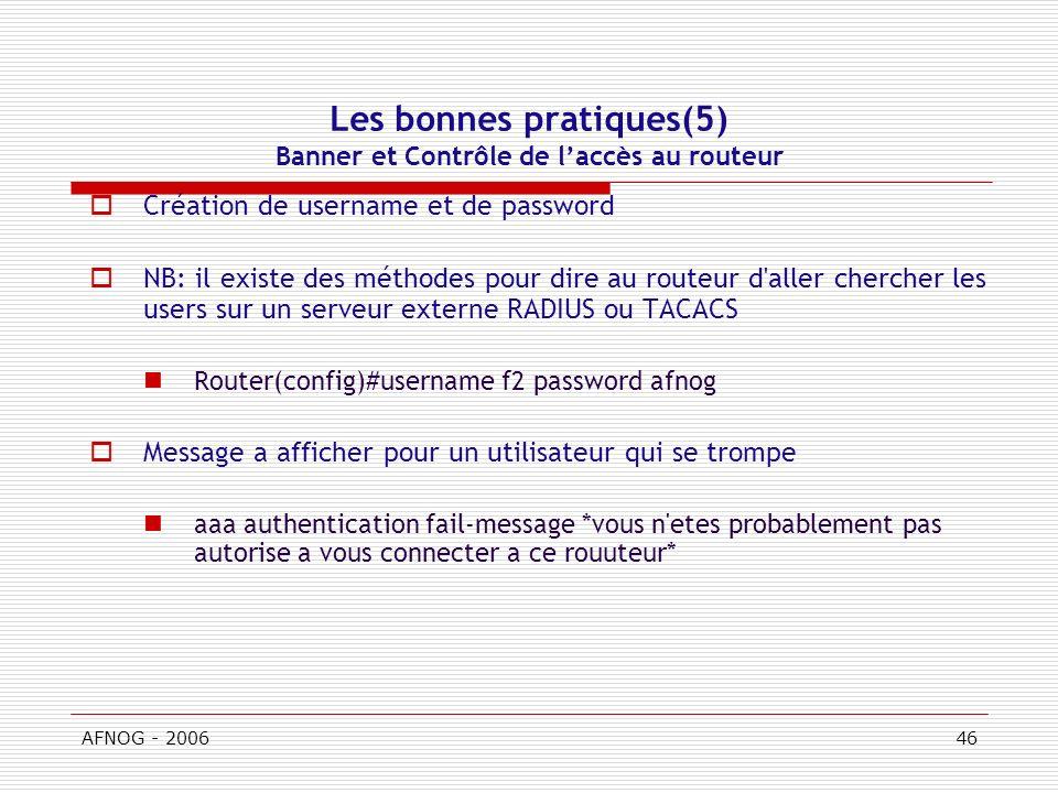 Les bonnes pratiques(5) Banner et Contrôle de l'accès au routeur