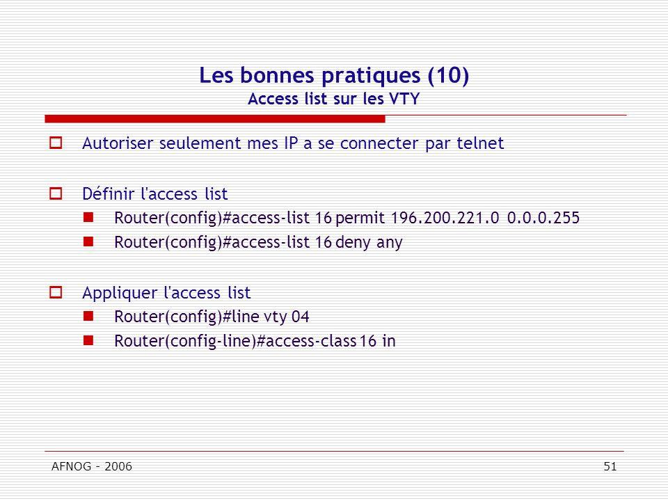 Les bonnes pratiques (10) Access list sur les VTY