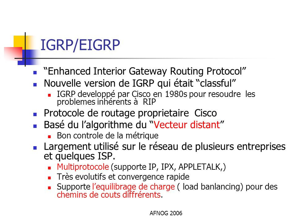 IGRP/EIGRP Enhanced Interior Gateway Routing Protocol