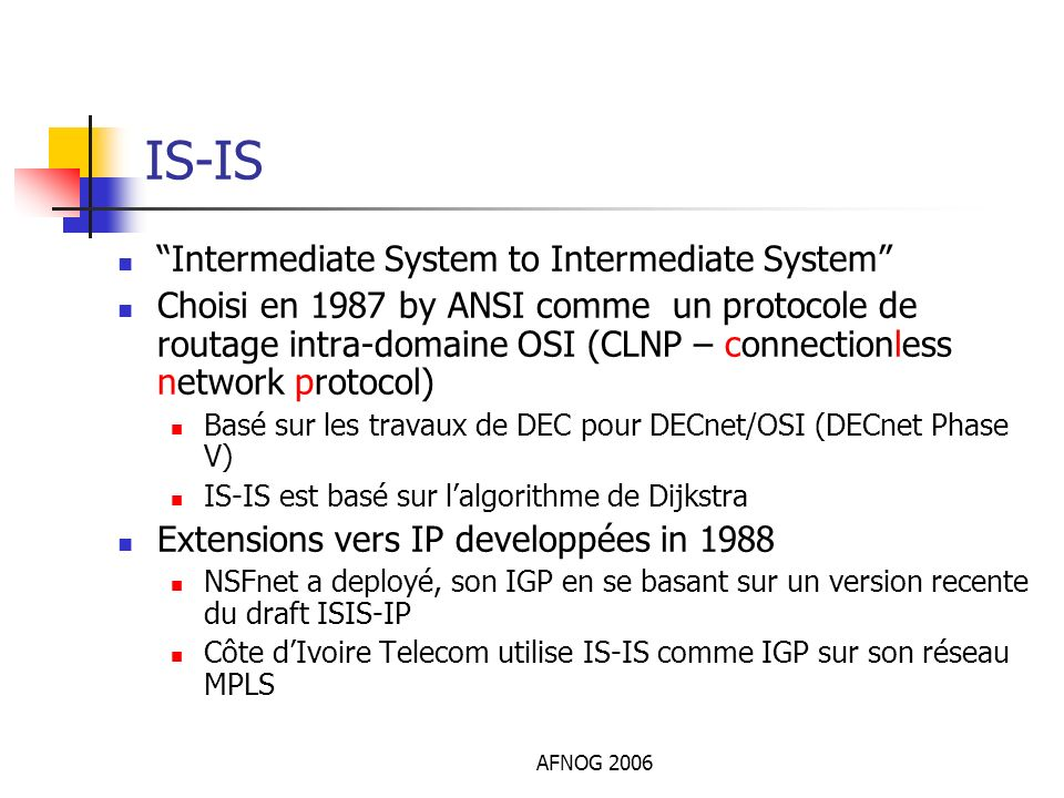 IS-IS Intermediate System to Intermediate System