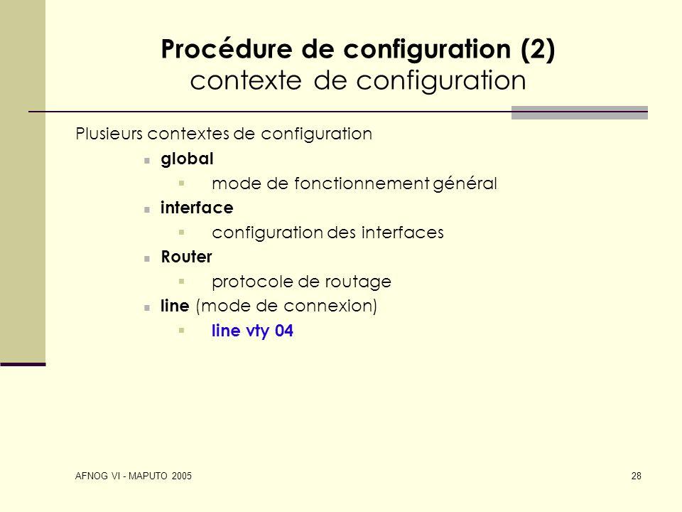 Procédure de configuration (2) contexte de configuration