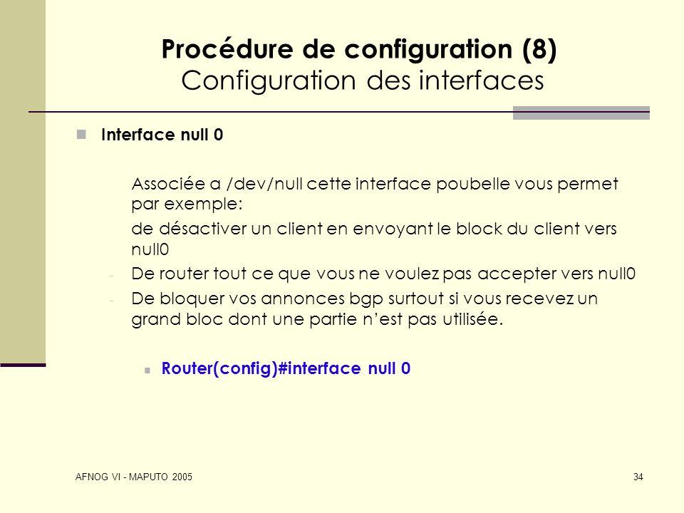 Procédure de configuration (8) Configuration des interfaces