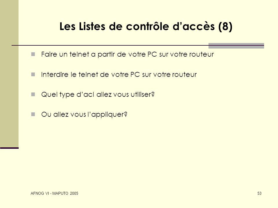 Les Listes de contrôle d'accès (8)