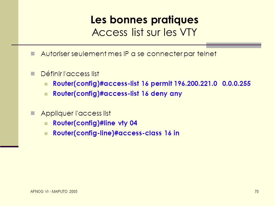 Les bonnes pratiques Access list sur les VTY