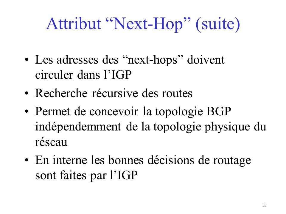 Attribut Next-Hop (suite)