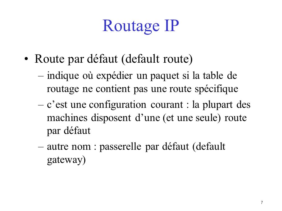 Routage IP Route par défaut (default route)