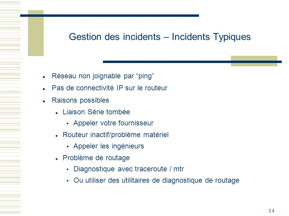 Gestion des incidents – Incidents Typiques