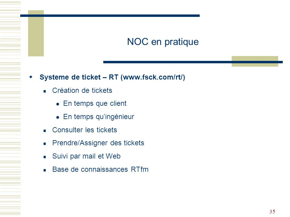 NOC en pratique Systeme de ticket – RT (www.fsck.com/rt/)