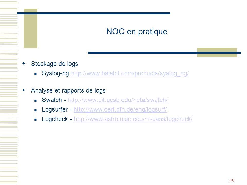 NOC en pratique Stockage de logs