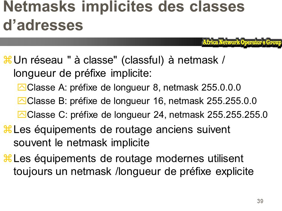Netmasks implicites des classes d'adresses