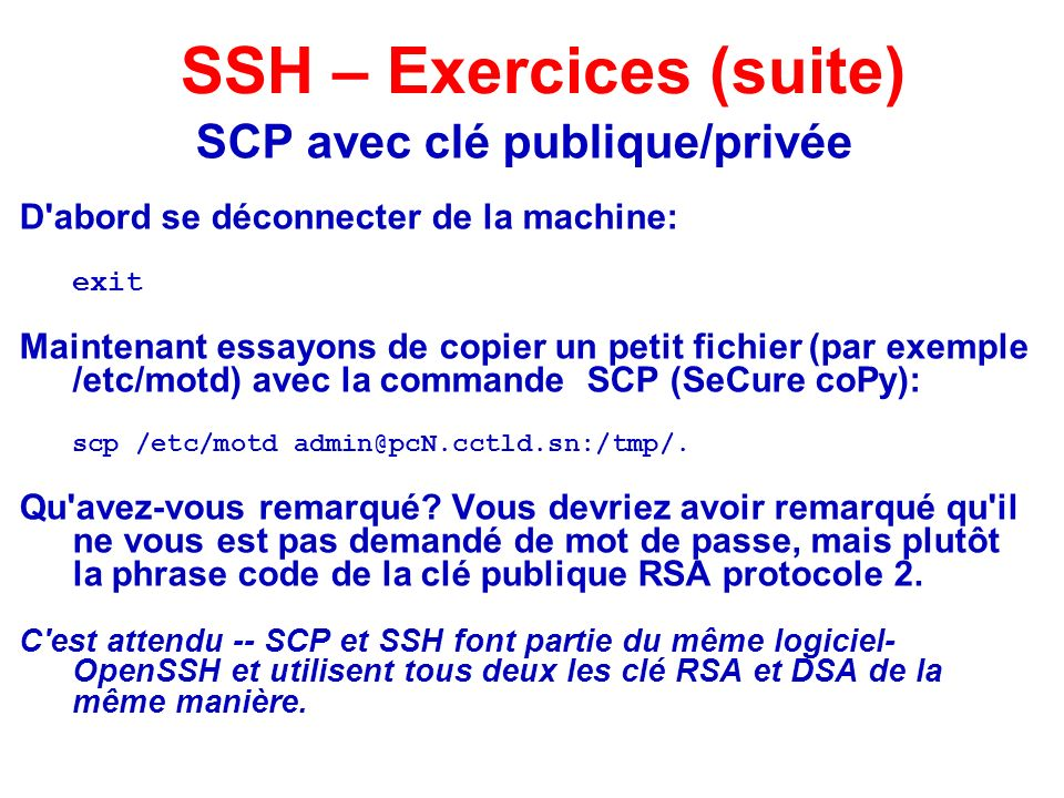 SSH – Exercices (suite)