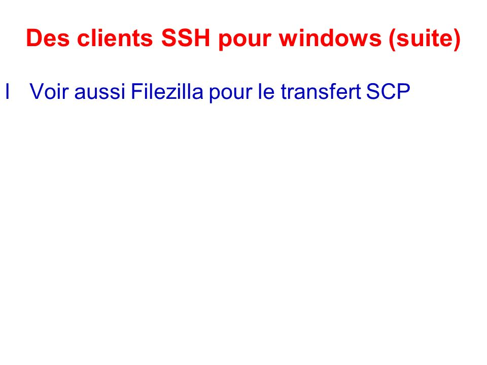 Des clients SSH pour windows (suite)